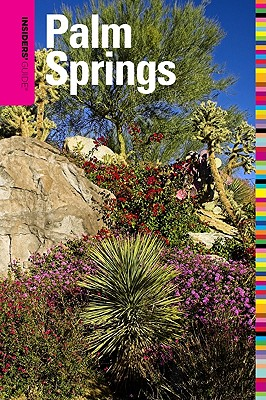 Insiders' Guide to Palm Springs By Van Vechten, Ken
