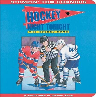 Hockey Night Tonight By Connors, Stompin Tom/ Jones, Brenda (ILT)